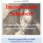 """06/06/2019 – """"Incontrando Schubert """"Lo smarrimento della nuova generazione Romantica"""""""