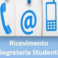 Segreteria Studenti Ricevimento per appuntamento e telefonico